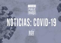 RGV COVID: Tercer Día con Más de 1,000 Nuevos Casos, Llegando a Casi 15,000, en Condado de Cameron